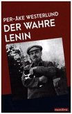 Der wahre Lenin