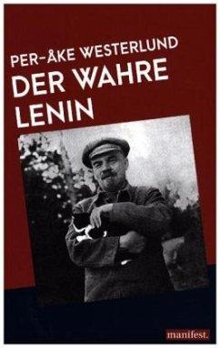 Der wahre Lenin - Westerlund, Per-Åke