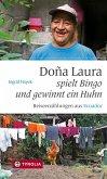 Doña Laura spielt Bingo und gewinnt ein Huhn (eBook, ePUB)