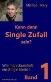 Kann denn Single Zufall sein? Band 1 (eBook, ePUB)