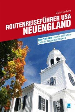 Routenreiseführer USA - Neuengland (eBook, PDF) - Landwehr, Marion