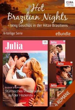 Hot Brazilian Nights - sexy Gauchos in der Hitze Brasiliens - 4-teilige Serie (eBook, ePUB) - Stephens, Susan