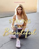 Strong & Beautiful (eBook, ePUB)