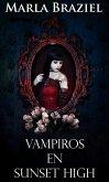 Vampiros en Sunset High (eBook, ePUB)