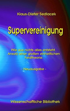 Supervereinigung (eBook, ePUB) - Sedlacek, Klaus-Dieter
