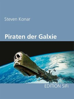 Piraten der Galaxie (eBook, ePUB)