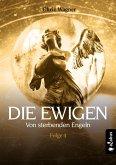 DIE EWIGEN. Von sterbenden Engeln (eBook, ePUB)