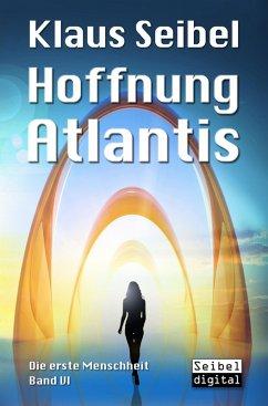 Hoffnung Atlantis (eBook, ePUB) - Seibel, Klaus
