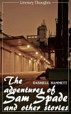 The Adventures of Sam Spade and other stories (Dashiell Hammett) (Literary Thoughts Edition) (eBook, ePUB)