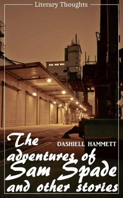 The Adventures of Sam Spade and other stories (Dashiell Hammett) (Literary Thoughts Edition) (eBook, ePUB) - Hammett, Dashiell