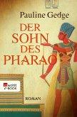 Der Sohn des Pharao (eBook, ePUB)