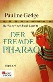 Der fremde Pharao (eBook, ePUB)