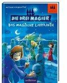 Das magische Labyrinth / Die drei Magier Bd.1