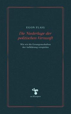 Die Niederlage der politischen Vernunft (eBook, ePUB) - Flaig, Egon