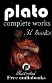 Plato: The Complete Works including 31 Books (illustrated) (eBook, ePUB)