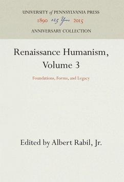 Renaissance Humanism, Volume 3