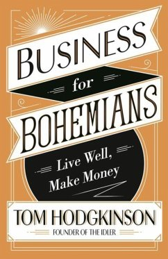 Business for Bohemians - Hodgkinson, Tom