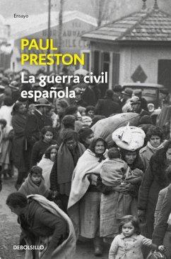 La guerra civil española - Preston, Paul