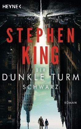 Schwarz / Der Dunkle Turm Bd.1 - King, Stephen
