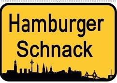 Hamburger Schnack (Wandkalender 2018 DIN A2 quer)