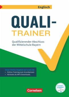 Abschlussprüfungstrainer Englisch 9. Jahrgangsstufe - Bayern - Quali-Trainer - Berwick, Gwen; Thorne, Sydney