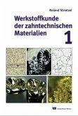 Werkstoffkunde der zahntechnischen Materialien