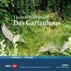 Das Gartenhaus (MP3-Download) - Hürlimann, Thomas