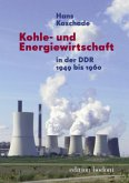 Kohle- und Energiewirtschaft in der DDR 1949 bis 1960