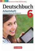 Deutschbuch Gymnasium Band 6: 10. Schuljahr - Baden-Württemberg - Arbeitsheft mit Lösungen