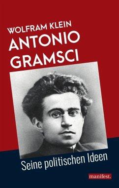Antonio Gramsci - Klein, Wolfram