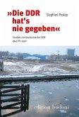 """""""Die DDR hat´s nie gegeben"""""""