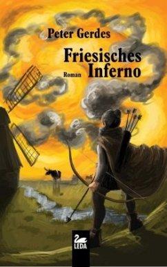 Friesisches Inferno - Gerdes, Peter