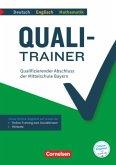 Quali-Trainer Deutsch/Englisch/Mathematik - Bayern / Qualifizierender Abschluss der Mittelschule 9. Jahrgangsstufe