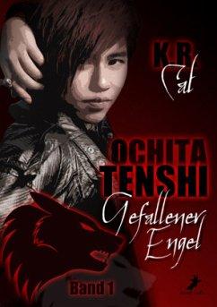 Ochita Tenshi - Gefallener Engel - Cat, K. R.