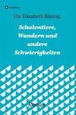 Schalentiere, Wandern und andere Schwierigkeiten (eBook, ePUB)