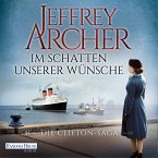 Im Schatten unserer Wünsche / Clifton-Saga Bd.4 (MP3-Download)