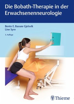 Die Bobath-Therapie in der Erwachsenenneurologie (eBook, PDF) - Syre, Line; Bassoe Gjelsvik, Bente Elisabeth