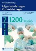 Facharztprüfung Allgemeinchirurgie, Viszeralchirurgie (eBook, PDF)