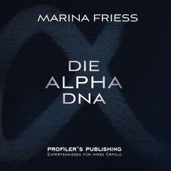 Die Alpha DNA (MP3-Download) - Friess, Marina