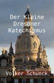 Der Kleine Dresdner Katechismus