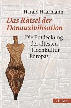 Das Rätsel der Donauzivilisation (eBook, ePUB) - Haarmann, Harald