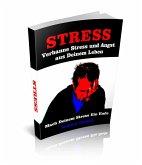 Verbanne Stress und Angst aus Deinem Leben (eBook, ePUB)