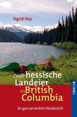 Zwei hessische Landeier in British Columbia (eBook, ePUB)
