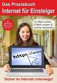 Das Praxisbuch Internet für Einsteiger (eBook, PDF)
