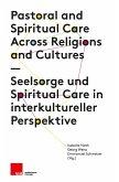 Seelsorge und Spiritual Care in interkultureller Perspektive (eBook, PDF)