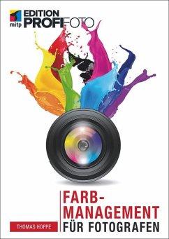 Farbmanagement für Fotografen (eBook, PDF) - Hoppe, Thomas