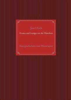 Ernstes und Lustiges von der Waterkant (eBook, ePUB)