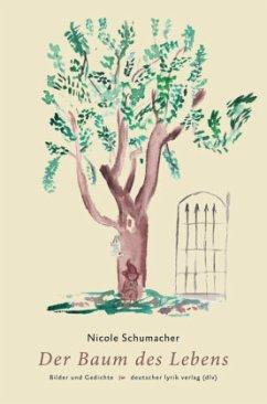 Der Baum des Lebens - Schumacher, Nicole