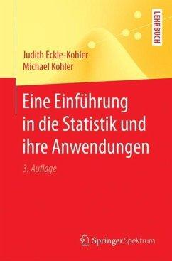Eine Einführung in die Statistik und ihre Anwendungen - Eckle-Kohler, Judith; Kohler, Michael