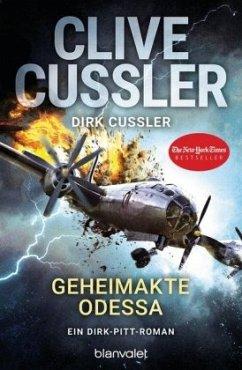 Geheimakte Odessa / Dirk Pitt Bd.24 - Cussler, Clive; Cussler, Dirk